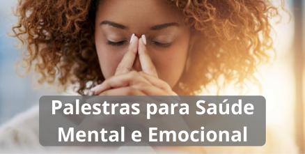 Palestras para Saúde Mental e Emocional